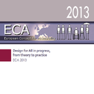 ECA 2013 - Design for All in progress, from theory to practice